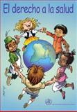 El Derecho a la Salud, World Health Organization Staff, 9243590286