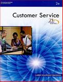 21st Century Business : Customer Service, Career Solutions Training Group, 0538740280