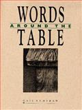 Words Around the Table, Ramshaw, Gail, 092965028X