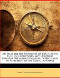 An Essay on the Principles of Translating the Holy Scriptures, Charles Theophilus Ewald Rhenius, 1145750281