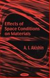 Effects of Space Conditions on Materials, Akishin, A. I., 1590330285
