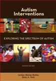 Autism Interventions, Carolyn Murray-Slutsky and Betty A. Paris, 1602510288