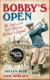 Bobby's Open, Steven Reid, 1906850283