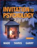 Invitation to Psychology, Wade, Carole and Tavris, Carol, 0205990290