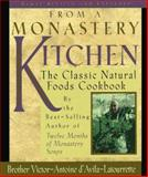 From a Monastery Kitchen, Victor-Antoine d'Avila-Latourrette, 0764800299