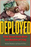Deployed : How Reservists Bear the Burden of Iraq, Musheno, Michael Craig and Ross, Susan M., 047205029X