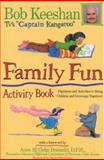 Family Fun Activity Book, Robert Keeshan, 0925190292