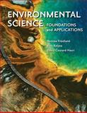 Environmental Science: Foundations and Applications, Friedland, Andrew and Relyea, Rick, 1429240296