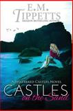 Castles on the Sand, E. Tippetts, 1479120294