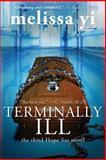 Terminally Ill, Melissa Yi and Melissa Yuan-Innes, 149213029X