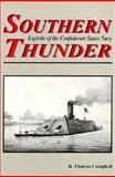 Southern Thunder, R. Thomas Campbell, 1572490292