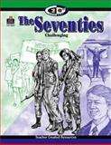 The Seventies, Mary E. Sterling, 1576900290
