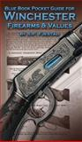 Blue Book Pocket Guide for Winchester Firearms and Values, S. P. Fjestad, 1936120291