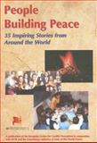 People Building Peace : 35 Inspiring Stories from Around the World, State of the World Forum, 9057270293