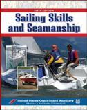 Sailing Skills and Seamanship, United States Coast Guard Auxiliary Staff, 0071470298