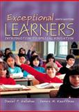 Exceptional Learners : Introduction to Special Education, Hallahan, Daniel P. and Kauffman, James M., 0205350291