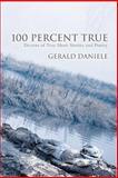 100 Percent True, Gerald Daniele, 0595350291