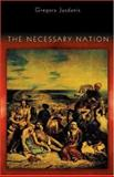 The Necessary Nation, Jusdanis, Gregory, 0691070296