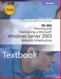 Planning and Maintaining a Microsoft Windows Server 2003 Network Infrastructure, Zacker, Craig and Bird, Drew, 0735620296