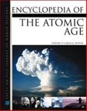 Encyclopedia of the Atomic Age, , 081604029X
