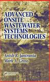 Advanced Onsite Wastewater Systems Technologies, Jantrania, Anish R. and Gross, Mark A., 0849330297