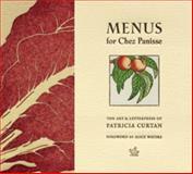 Menus for Chez Panisse, Patricia Curtan, 1616890290