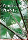 Permaculture Plants, Jeff Nugent and Julia Boniface, 1856230295