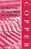 Extractive Metallurgy of Copper, Davenport, William G. I. and Biswas, A. K., 0080440290