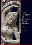 The Antiquity of Nepalese Wood Carving, Mary Slusser and Paul Jett, 0295990295