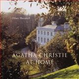 Agatha Christie at Home, Hilary Macaskill, 0711230293