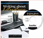 Writing about Literature : Step by Step, Mckeague, Patricia M., 0757560296