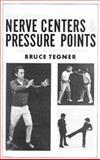 Self-Defense Nerve Centers and Pressure Points for Karate, Jujitsu and Atemi-Waza 9780874070293