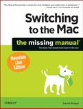 Switching to the Mac: the Missing Manual, Mountain Lion Edition, Pogue, David, 1449330290