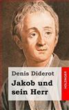 Jakob und Sein Herr, Denis Diderot, 1482380293
