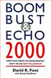 Boom Bust and Echo 2000 9781551990293