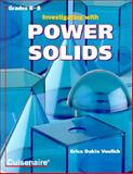 Investigating with Power Solids, Erica D. Voolich, 1574520296