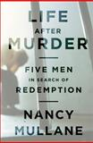 Life after Murder, Nancy Mullane, 1610390296