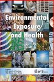 Environmental Exposure and Health, M. M. Aral (Editor), 1845640292