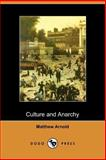 Culture and Anarchy, Arnold, Matthew, 1406510297