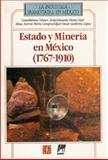 El Estado y la Minería Mexicana : Política, Trabajo y Sociedad Durante el Siglo XX, Sariego, Juan Luis, 9681630297