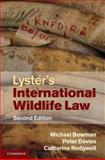 Lyster's International Wildlife Law, Bowman, Michael and Davies, Peter, 0521820294