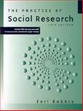 The Practice of Social Research, Babbie, Earl R., 0534620299