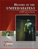 United States History I CLEP Test Study Guide - PassYourClass, PassYourClass, 1614330298