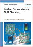 Modern Supramolecular Gold Chemistry : Gold-Metal Interactions and Applications, , 3527320296