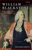 William Blackstone : Law and Letters in the Eighteenth Century, Prest, Wilfrid, 0199550298