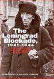 The Leningrad Blockade, 1941-1944 9780300110296