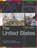 The United States, 1763-2001, Spiller, John and Clancey, Tim, 0415290295
