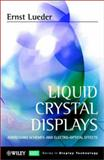 Liquid Crystal Displays : Addressing Schemes and Electro-Optical Effects, Lueder, Ernst, 0471490296