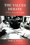 The Values Debate, Leslie J. Francis, 0713040297