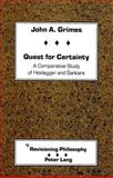 Quest for Certainty : A Comparative Study of Heidegger and Sankara, Grimes, John A., 0820410292